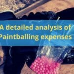 How much does paintball cost-Depth Analysis About Expenses