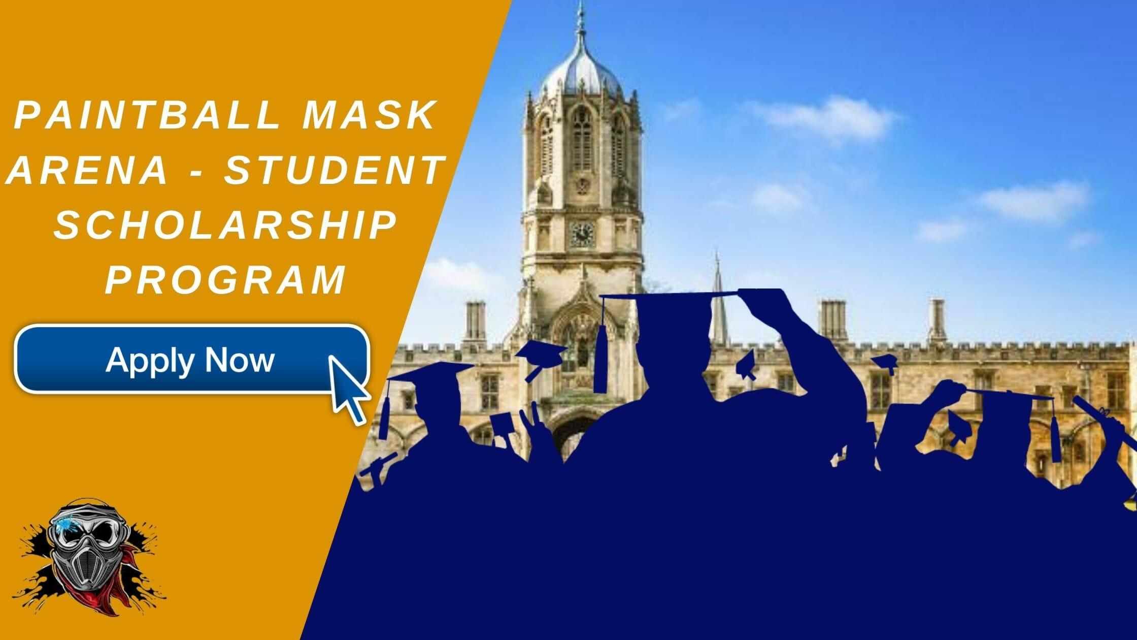 Paintball Mask arena - Student Scholarship Program